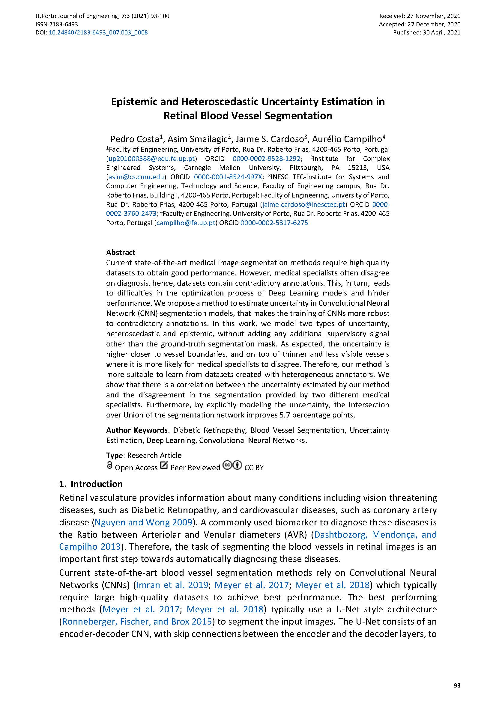 Epistemic and Heteroscedastic Uncertainty Estimation in Retinal Blood Vessel Segmentation